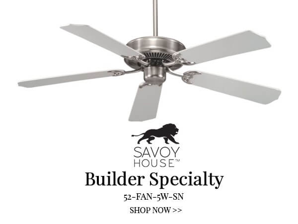 Fresh favorites top 5 ceiling fans and 5 new fans top 5 ceiling fans savoy house builder specialty lightsonline blog aloadofball Gallery